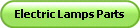 Electric Lamps Parts